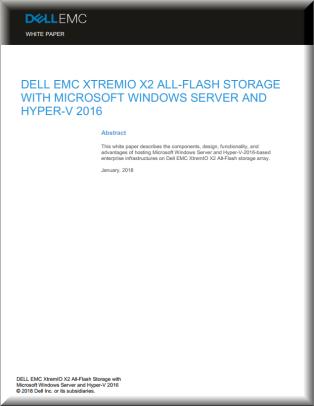 Microsoft Hyper-V 2016 with Dell EMC XtremIO X2 White Paper